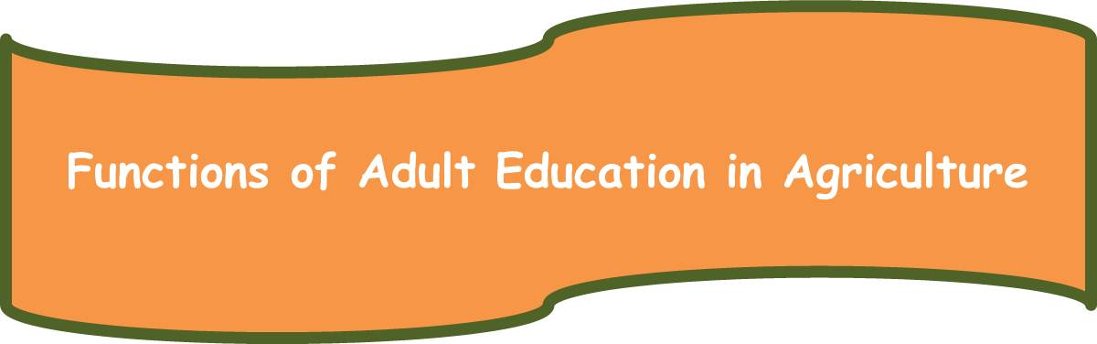 Functions of Adult Education in Agriculture | Arid Agriculture